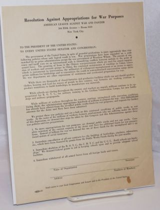 Resolution against appropriations for war purposes [handbill]. American League Against War and...