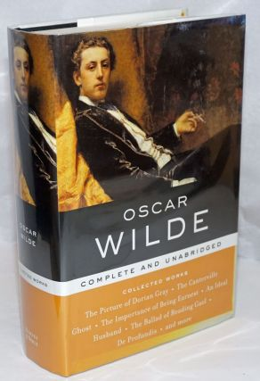 Oscar Wilde Collected Works complete and unabridged. Oscar Wilde