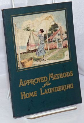 Approved Methods for Home Laundering. Mary Beals Vail
