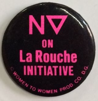 No on LaRouche Initiative [pinback button opposing 64