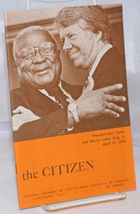 The Citizen: Official Journal of the Citizens Councils of America. January 1977. W. J. Simmons