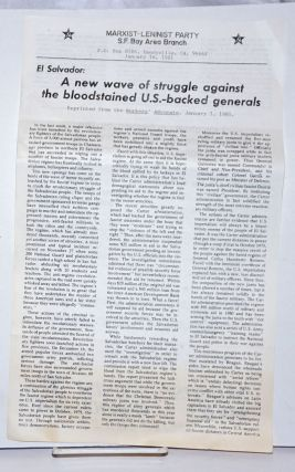 El Salvador: A new wave of struggle against the bloodstained US-backed generals [handbill]. SF...
