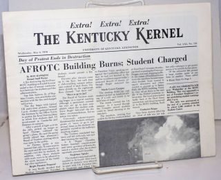The Kentucky Kernel. Extra! Extra! Extra! (May 6, 1970 issue on the burning of the campus ROTC...