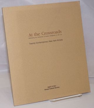 At the Crossroads: celebrating the Centennial of Korean immigration to the U.S.; Twenty...