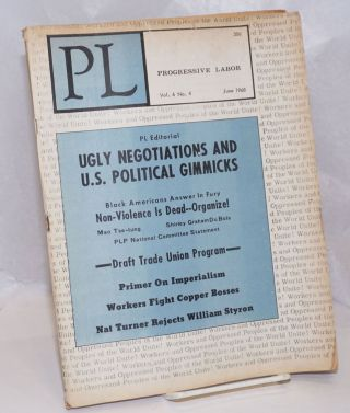 PL, Progressive Labor, vol. 6, no. 4. June 1968. MIlton Rosen, ed