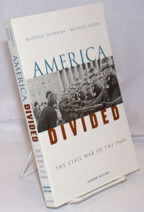 American divided, the civl war of the 1960s. Second edition. Maurice Isserman, Michael Kazin