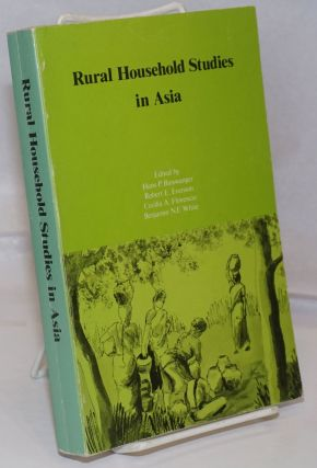 Rural Household Studies in Asia. Hans P. Binswanger, et alia, Robert Evenson