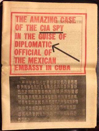 The Amazing case of the CIA spy in the guise of diplomatic official of the Mexican Embassy in Cuba