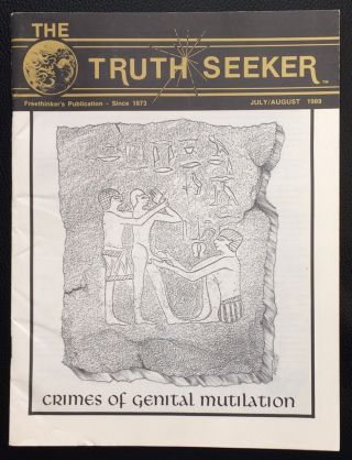 Truth seeker: a bimonthly journal of free thought and inquiry. Vol. 1 no. 3 (July-August 1989)....