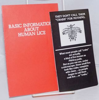 "They Don't Call Them ""Crabs"" for Nothing & Basic Information About Human Lice [two pamphlets"