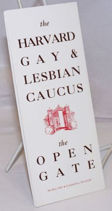 The Harvard Gay & Lesbian Caucus: The Open gate [brochure