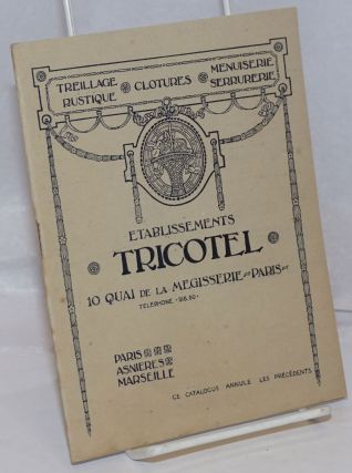 Etablissements Tricotel, Paris / Asnieres / Marseille; ce catalogue annule les precedents....