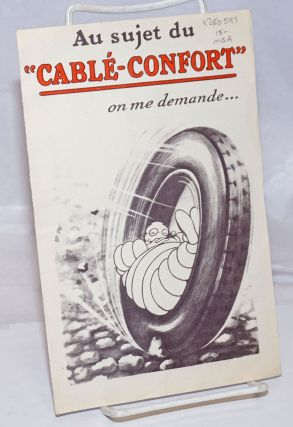"Au sujet du ""Cable-Confort"" on me demande"