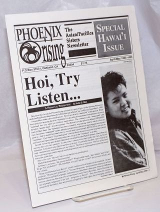 Phoenix Rising: the Asian/Pacifica Sisters Newsletter; #33, April/May, 1990; Special Hawai'i...