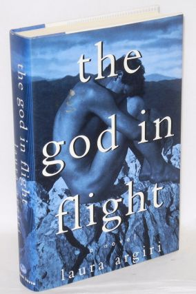 The God in Flight a novel. Laura Argiri