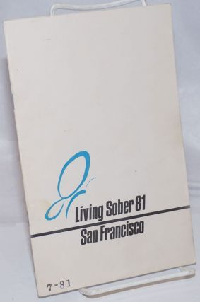 Living Sober 81: San Francisco Sixth Annual Western Round-up