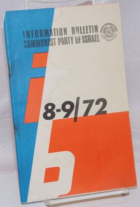 Information bulletin,; Communist Party of Israel; 8-9/72. Communist Party of Israel