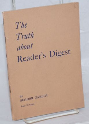 The truth about Reader's Digest. Sender Garlin, William Gropper