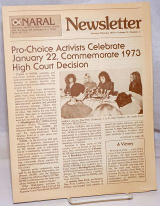 NARAL Newsletter: vol. 11, #1, January-February 1979; Pro-choice activists celebrate January 22,...