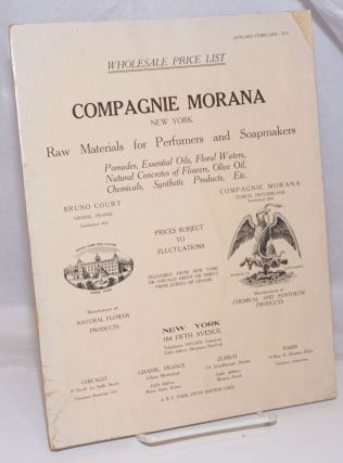 January-February, 1915, Wholesale Price List. Compagnie Morana, New York. Raw Materials for...