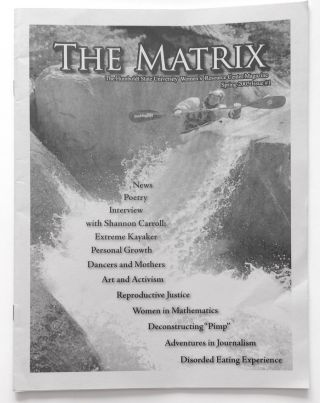 The Matrix: The Humboldt State University Women's Resource Center Magazine. No. 1 (Spring 2005