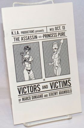 K.I.A. Productions Presents, Wed. Oct. 13, The Assassin vs. Princess Pure in Victors and Victims....
