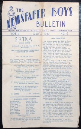 The Newspaper Boys Bulletin: Official publication of the Dallas YMCA Street and Newsboys Club....