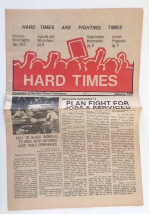 Hard Times. Newspaper of the Hard Times Conference. January, 1976