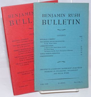 The Benjamin Rush Bulletin [Vol 1 Nos. 3 and 4