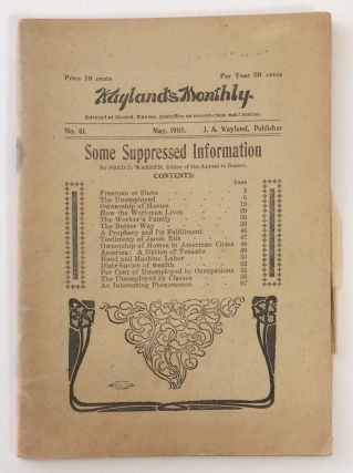 "Wayland's Monthly, no. 61. (May 1905). Some suppressed information [Interior title: ""Freeman or..."