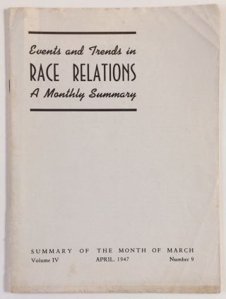 Events and trends in race relations: a monthly summary. Volume 4, number 9 (April 1947