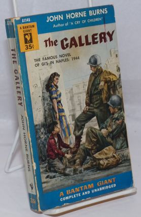 The Gallery complete and unabridged. John Horne Burns