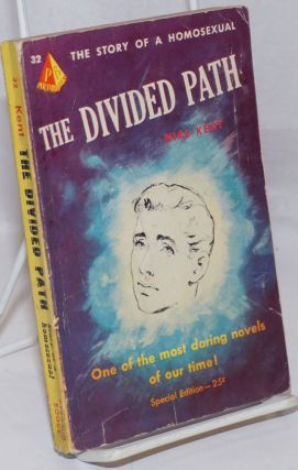 The Divided Path the story of a homosexual. Nial Kent, William Leroy Thomas