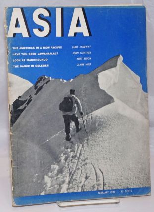 Asia. Founded in 1917 by Willard Straight [published monthly], February, 1939. Volume xxxix...