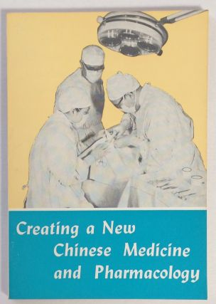 Creating a new Chinese medicine and pharmacology