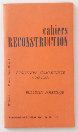 Cahiers Reconstruction. Avril-Mai 1967