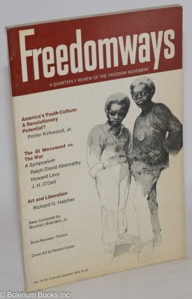 Freedomways: a quarterly review of the freedom movement. vol. 10, no. 4 (Fourth quarter, 1970