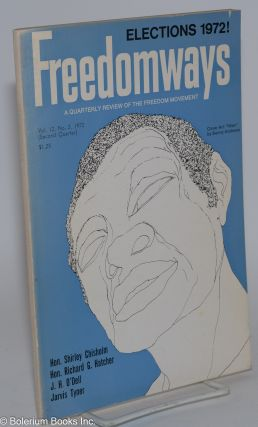 Freedomways: a quarterly review of the freedom movement. vol. 12, no. 2 (Second quarter, 1972