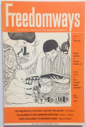 Freedomways: a quarterly review of the freedom movement. vol. 12, no. 4 (Fourth quarter, 1972
