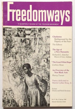 Freedomways, a quarterly review of the freedom movement. Vol. 9, no. 2 (Spring 1969