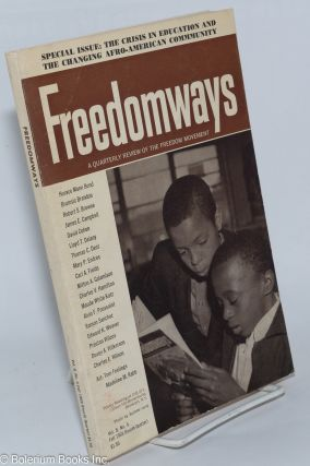 Freedomways: a quarterly review of the freedom movement. Vol. 8 no. 4 (Fall 1968