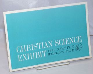 Christian Science Exhibit: 1962 Seattle World's Fair