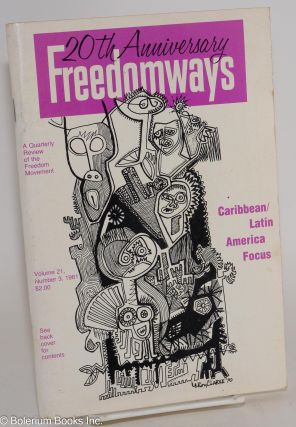 Freedomways, a quarterly review of the freedom movement. Vol. 21 no. 3