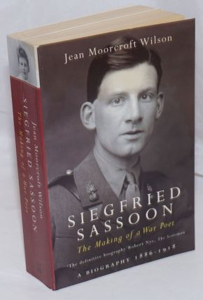 Siegfried Sassoon: the making of a war poet a biography, 1886-1918. Siegfried Sassoon, Jean...
