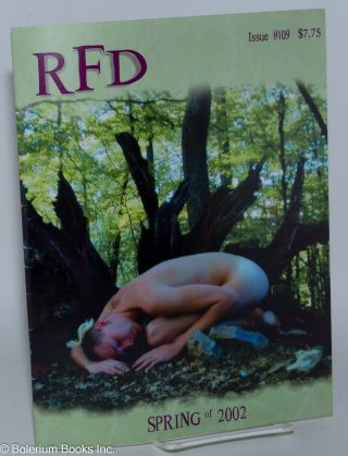 RFD: a country journal for gay men everywhere; #109, Spring, 2002, vol. 29, #3. Bill Bower,...