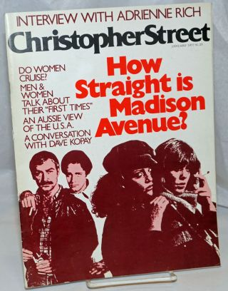 Christopher Street: vol. 1, #7, January 1977; How straight is Madison Avenue? Charles L. Ortleb,...