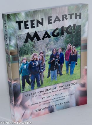 Teen earth magic, an empowerment workbook, from California's pagan youth camp. Co-created by teen...