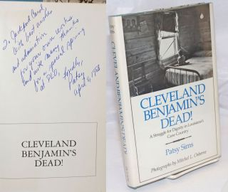Cleveland Benjamin's Dead! A struggle for dignity in Louisiana's cane country [inscribed and...