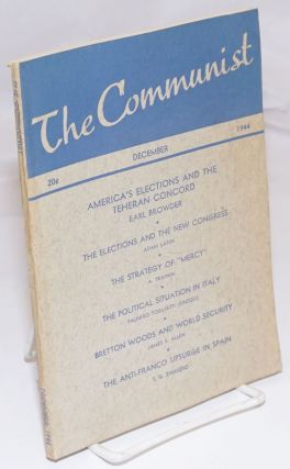 The Communist: a marxist magazine devoted to advancement of democratic thought and action; Vol....