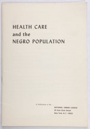 Health care and the Negro population